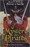 Le Mystère des Pirates : Frères de sang, frères d'armes