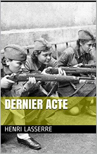 Dernier acte (le dernier des cosaques t. 10) (french edition)