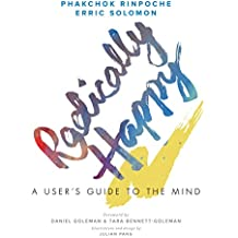 Radically Happy: A User's Guide to the Mind