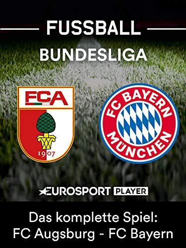 FC Augsburg gegen FC Bayern München ()