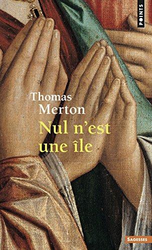 Nul n'est une île par Thomas Merton
