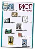 Facit Skandinavien Briefmarken Katalog 2013 / stamp catalogue Special 2013 Schweden / Sverige Dänemark / Norwegen / Grönland / Faröer Inseln Finnland / Finland / Aland / Dänisch Westindien / Danska Västindien / Island / Iceland