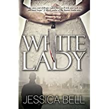 White Lady by Jessica Bell (2014-10-01)