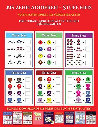 Vorschulalter (Bis zehn addieren - Stufe eins): 12 Kindergarten-Arbeitsbücher zum Preis von einem. Insgesamt über 300 druckbare Arbeitsblätter ()