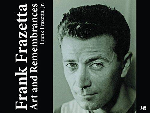Frank Frazetta: Art and Remembrances