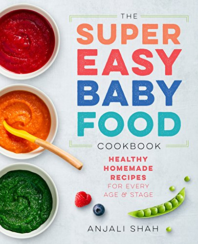 E book download super easy baby food cookbook healthy homemade e book download super easy baby food cookbook healthy homemade recipes for every age and stage pdf forumfinder Choice Image