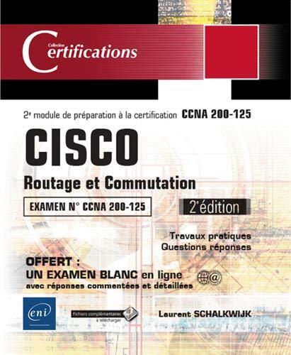 CISCO - Routage et Commutation - 2e module de préparation à la certification CCNA 200-125 (2e édition)