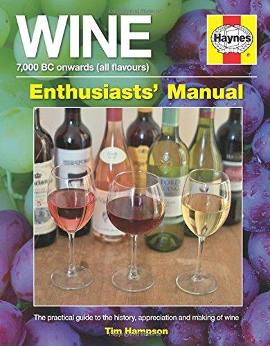 Wine Manual (Haynes Enthusiasts Manual)