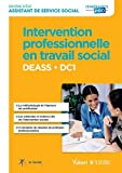 Intervention professionnelle en travail social - DEASS - DC1 - Diplôme d'État d'Assistant de service social
