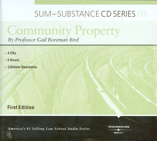 Sum and Substance Audio on Community Property by Gail Bird (2010-05-16)