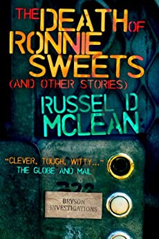 The Death of Ronnie Sweets (and Other Stories) by [McLean, Russel D]