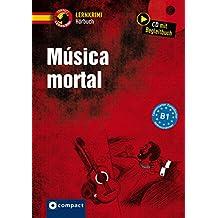 Música mortal: Compact Lernkrimi Hörbuch. Spanisch - Niveau B1