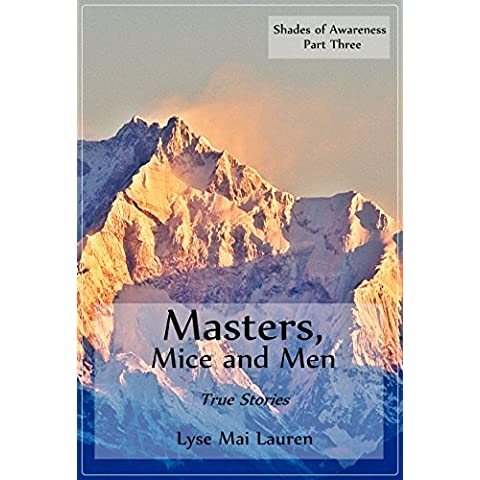 Masters, Mice, and Men: True Tales (Shades of Awareness Book 3) (English Edition)