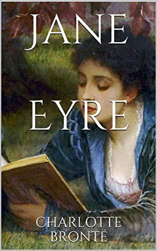 Jane Eyre (Illustrated) (English Edition) eBook: CHARLOTTE BRONTË ...