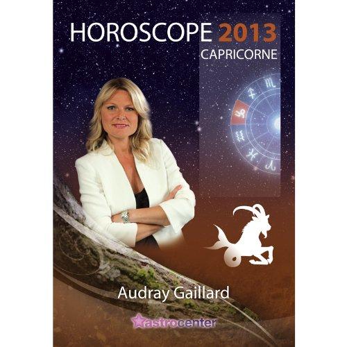 Horoscope 2013 : Capricorne