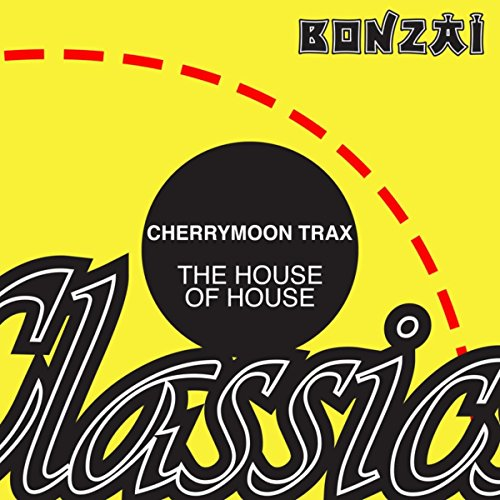 The House Of House (Original Remastered Mix)
