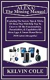 ALEXA: The Missing Manual: Exploring The Secrets Tips & Tricks Of Alexa That