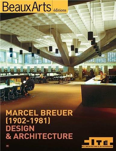 Marcel Breuer (1902-1981) : Design & architecture