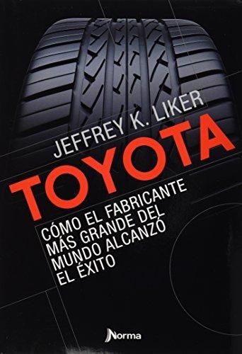 toyota-como-el-fabricante-mas-grande-del-mundo-alcanzo-el-exito-the-toyota-way-spanish-edition-by-je