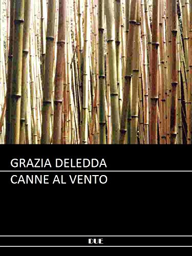 Deledda - Canne al vento Deledda – Canne al vento 51eRtL0vo4L