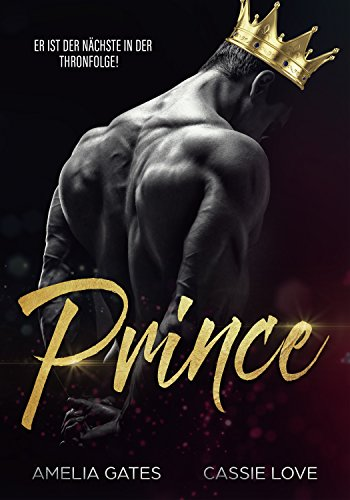 Prince (Devil's Kingdom MC 1) von [Gates, Amelia, Love, Cassie]