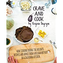 Crave and Cook: Home Cooking During the Holidays (English Edition)