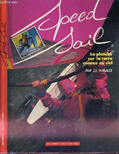 Speed Sail : La planche sur la terre comme au ciel