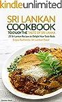 Sri Lankan Cookbook to Enjoy the Tast...