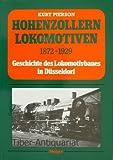 Hohenzollern-Lokomotiven. Geschichte des Lokomotivbaues in Düsseldorf