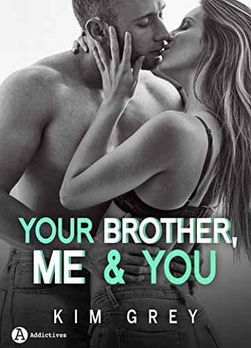 Couverture du livre Your Brother, Me and You (teaser)