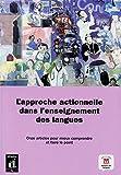 L'approche actionnelle dans l'enseignement des langues: Zehr Fachartikel zum aufgabenorientierten Unterricht
