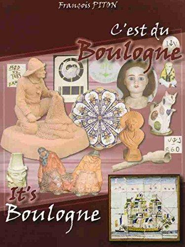 C'EST DU BOULOGNE ! terres cuites, grès, porcelaines, carreaux, faïences, craquelés / IT'S BOULOGNE ! terracotta, stoneware, porcelain, tiles, faïence, crackleware