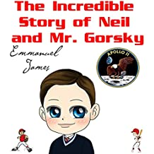 The Incredible Story of Neil and Mr. Gorsky (English Edition)