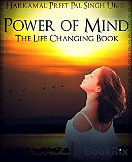 The Power of Mind: The Life Changing Book by [Ubhi, Harkamal Preet Pal Singh]