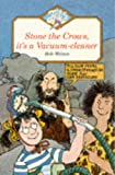 STONE THE CROWS, IT'S A VACUUM-CLEANER (Jets)