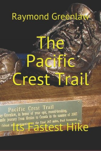 The Pacific Crest Trail: Its Fastest Hike