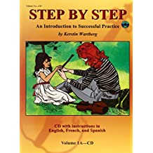 Step by Step 1a -- An Introduction to Successful Practice for Violin: With Instructions in English, French, & Spanish