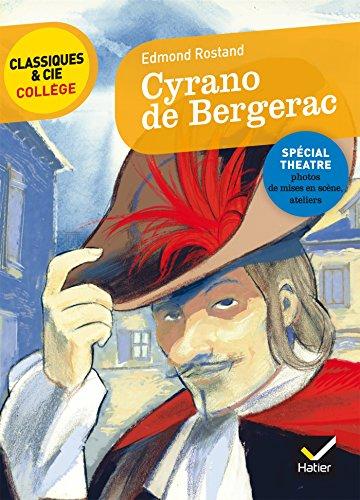 Cyrano de Bergerac: nouveau programme (Classiques & Cie Collège) por Edmond Rostand