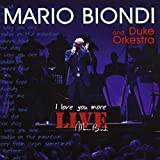 I Love You More - Live [2 CD]