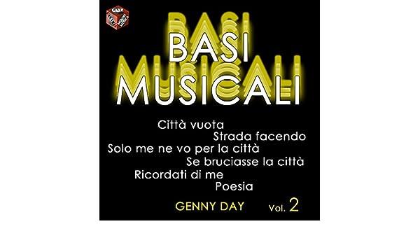 Solo Me Ne Vo Per La Città Base Musicale Di Genny Day Su Amazon