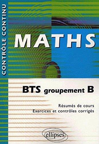 Maths : BTS groupement B par Claudine Cherruau