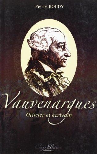 Vauvenargues Officier et écrivain