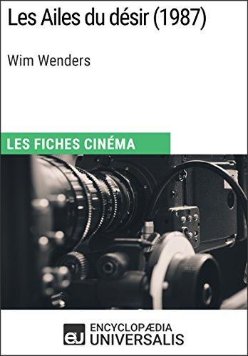 Les Ailes du désir de Wim Wenders: Les Fiches Cinéma d'Universalis