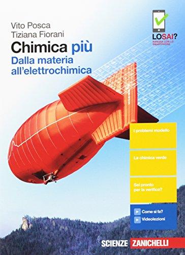 Chimica pi. Dalla materia all'elettrochimica. Per le Scuole superiori. Con Contenuto digitale (fornito elettronicamente)