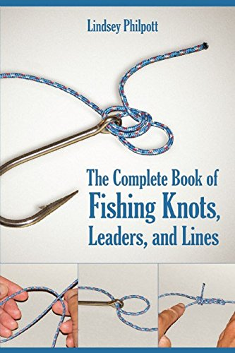 The Complete Book of Fishing Knots, Leaders, and Lines (Tube Rigging)