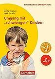 """Lehrerbücherei Grundschule: Umgang mit """"schwierigen"""" Kindern (11. Auflage): Auffälliges Verhalten - Förderpläne - Handlungskonzepte. Buch"""