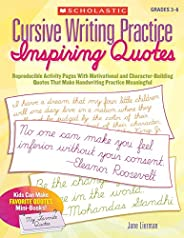 Cursive Writing Practice: Inspiring Quotes: Reproducible Activity Pages with Motivational and Character-Buildi