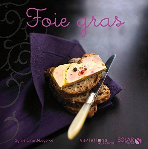 Download Foie gras - Nouvelles variations gourmandes