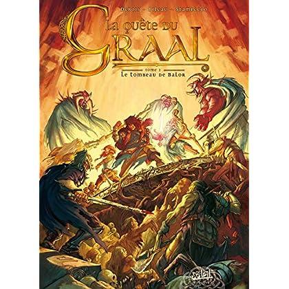 La Quête du Graal, Tome 2 : Le tombeau de Balor