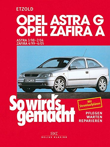 opel-astra-g-3-98-bis-2-04-opel-zafira-a-4-99-bis-6-05-so-wirds-gemacht-band-113